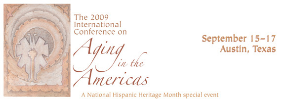2009 International Conference on Aging in the Americas