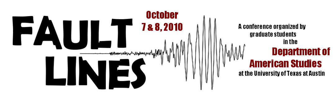 Fault Lines: Graduate Student Conference