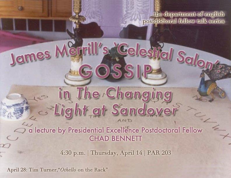 James Merrill's 'Celestial Salon': Gossip in THE CHANGING LIGHT AT SANDOVER