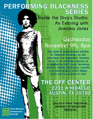 Performing Blackness Series: 'Inside the Diva's Studio: An Evening with Jomama Jones' with Dr. Deborah Paredez