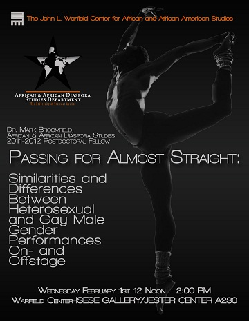 AADS Postdoctoral Lecture Series: 'Passing for Almost Straight: Similarities and Differences Between Heterosexual and Gay Male Gender Performances On-and Offstage' with Dr. Mark Broomfield, Post-doc Fellow of AADS