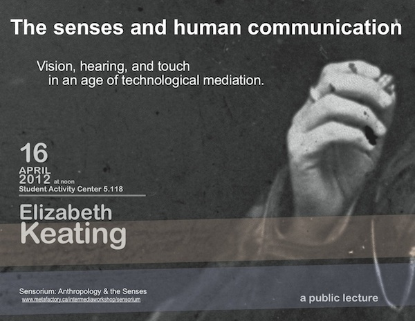 Elizabeth Keating: The Senses and Human Communication