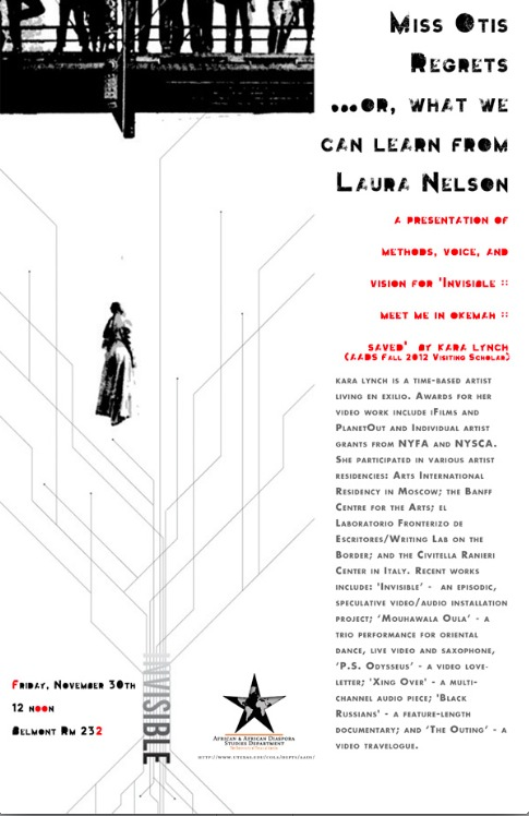 Visiting Scholar Talk:  MISS OTIS REGRETS…OR, WHAT WE CAN LEARN FROM LAURA NELSON
