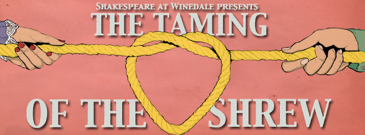 Shakespeare at Winedale presents The Taming of the Shrew in Dallas!