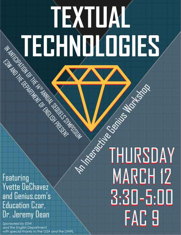 TEXTUAL TECHNOLOGIES: An Interactive Genius Workshop