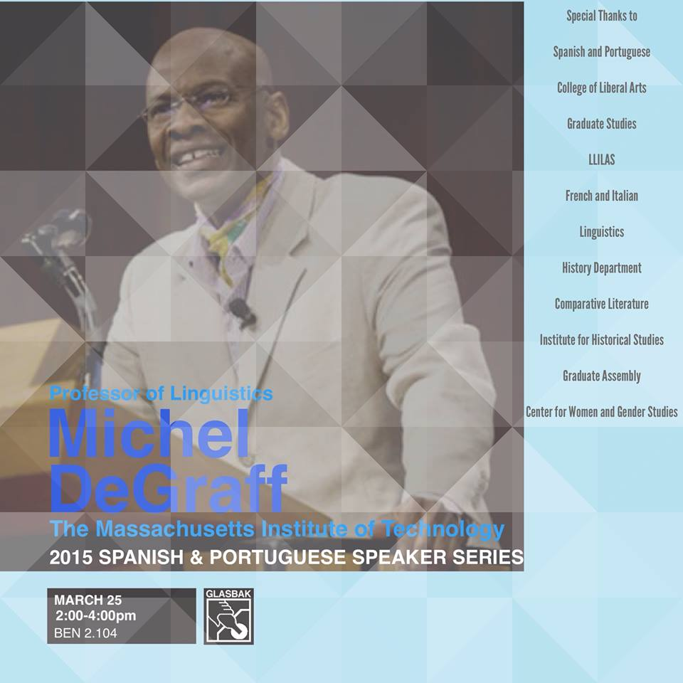 Talk by Dr. Michel DeGraff