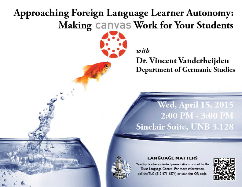 Language Matters! Approaching Foreign Language Learner Autonomy: Making Canvas Work for Your Students