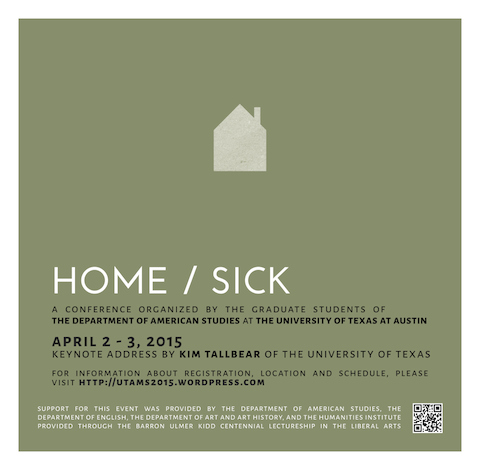 Graduate Student Conference: Home/Sickness