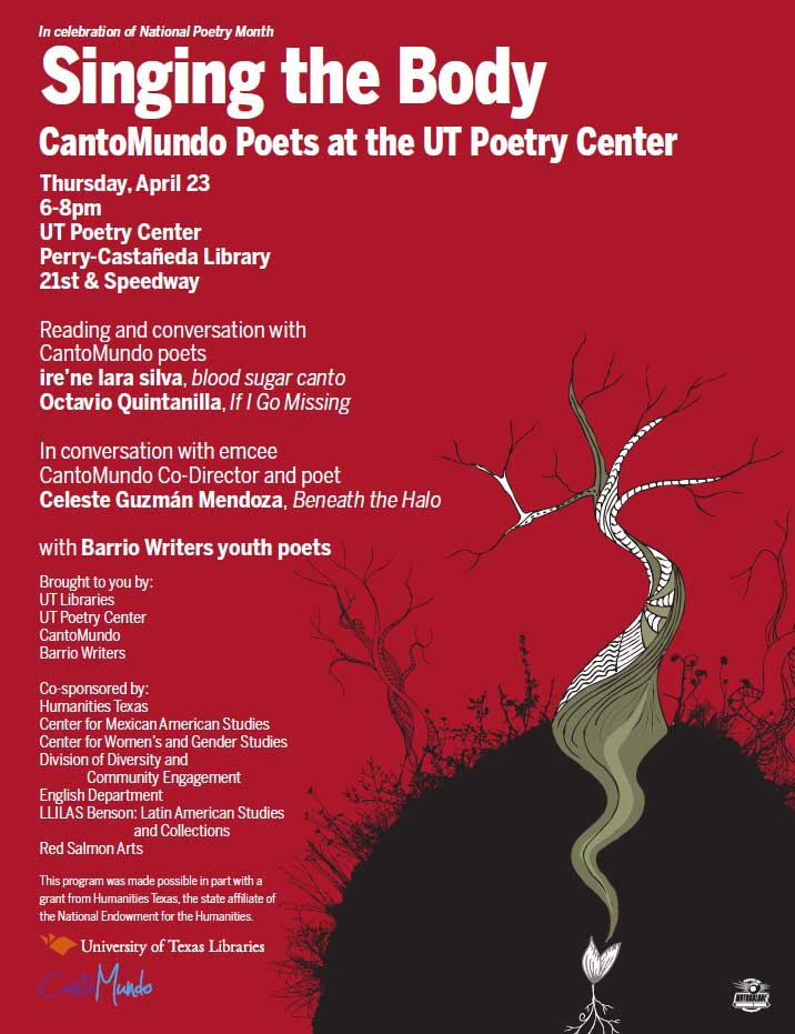 Singing the Body: UT Poetry Center Presents CantoMundo Poets ire'ne lara silva and Octavio Quintanilla with Barrio Writers Youth Poets