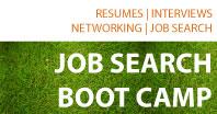 Job Search Boot Camp, 12:00 pm - 2:00 pm, CLA 1.302E