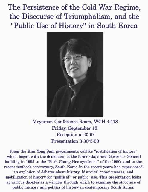 """Talk by Namhee Lee: The Persistence of the Cold War Regime, the Discourse of Triumphalism, and the """"Public Use of History"""" in South Korea"""