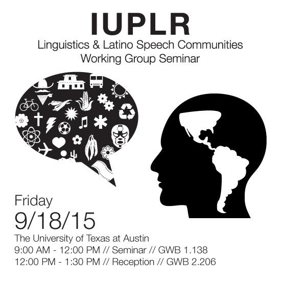 IUPLR Linguistics & Latino Speech Communities Working Group Seminar and Reception