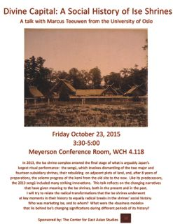 Marcus Teeuwen Lecture: Divine Capital:  A Social History of the Ise Shrines