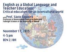 English as a Global Language  and Teacher Education: Critical educators for an intercultural world