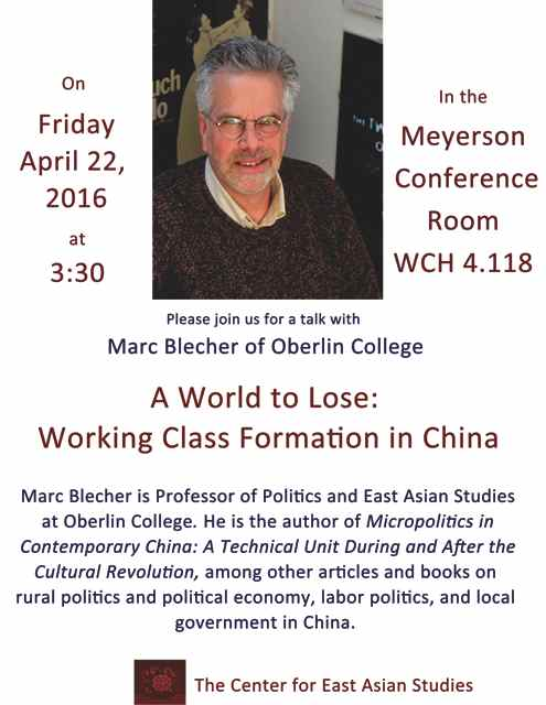 Marc Blecher: A World to Lose: Working Class Formation in China