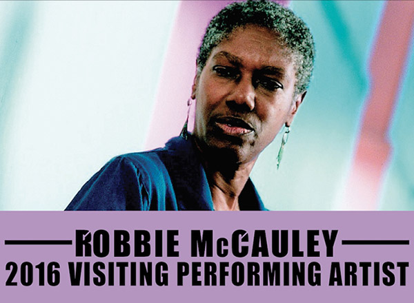 2016 Visiting Performing Artist: Robbie McCauley Oct. 11-14, 2016