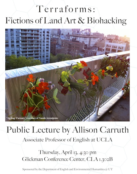 Environmental Humanities @ UT: Allison Carruth Lecture