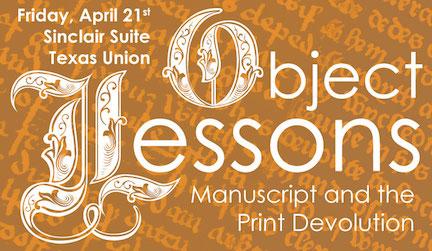 Object Lessons: Manuscript and the Print Devolution