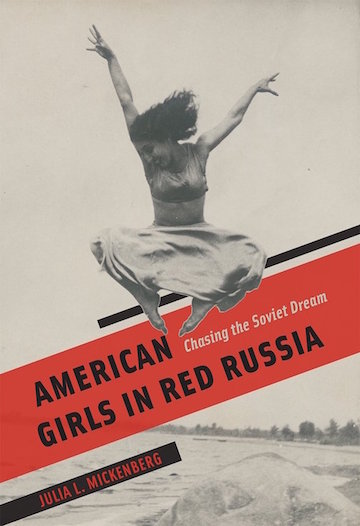 Book Release Party For Dr. Julia Mickenberg's American Girls in Red Russia