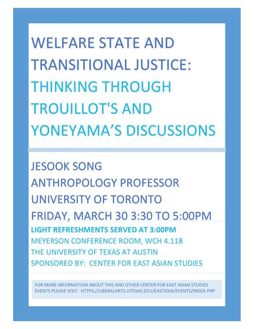Welfare State and Transitional Justice: Thinking Through Trouillot's and Yoneyama's Discussions