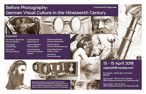 Before Photography: German Visual Culture in the Nineteenth Century: April 13-15