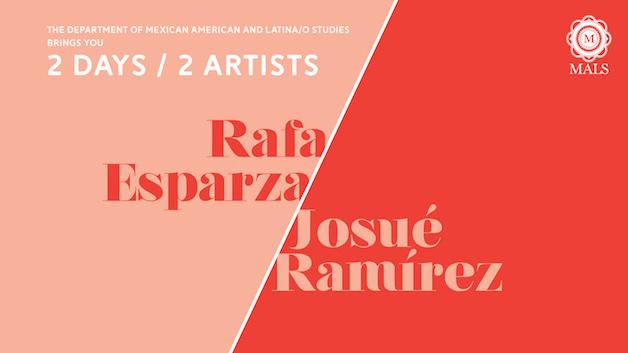2 Days / 2 Artists: Rafa Esparza
