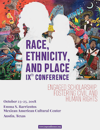 Race, Ethnicity, Place Conference, IXth Edition