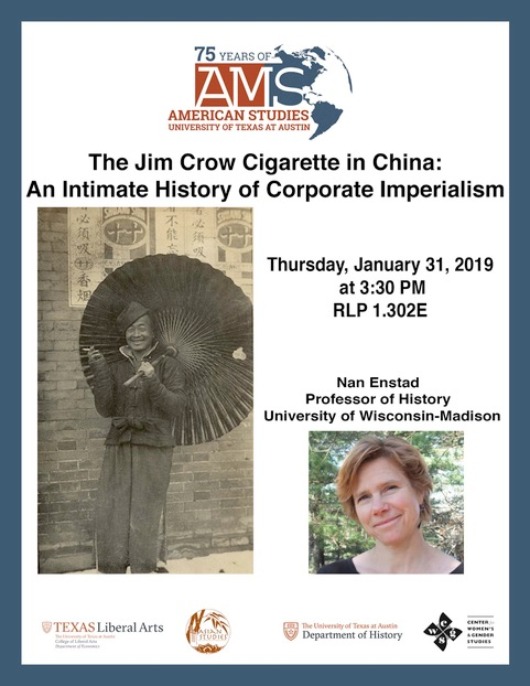 The Jim Crow Cigarette in China: An Intimate History of Corporate Imperialism - Nan Enstad