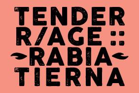 TENDER R/AGE :: RABIA TIERNA