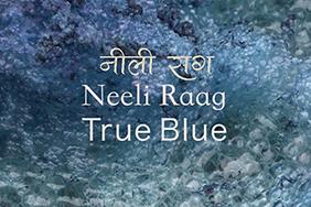 Film Screening: True Blue (Neeli Raag)