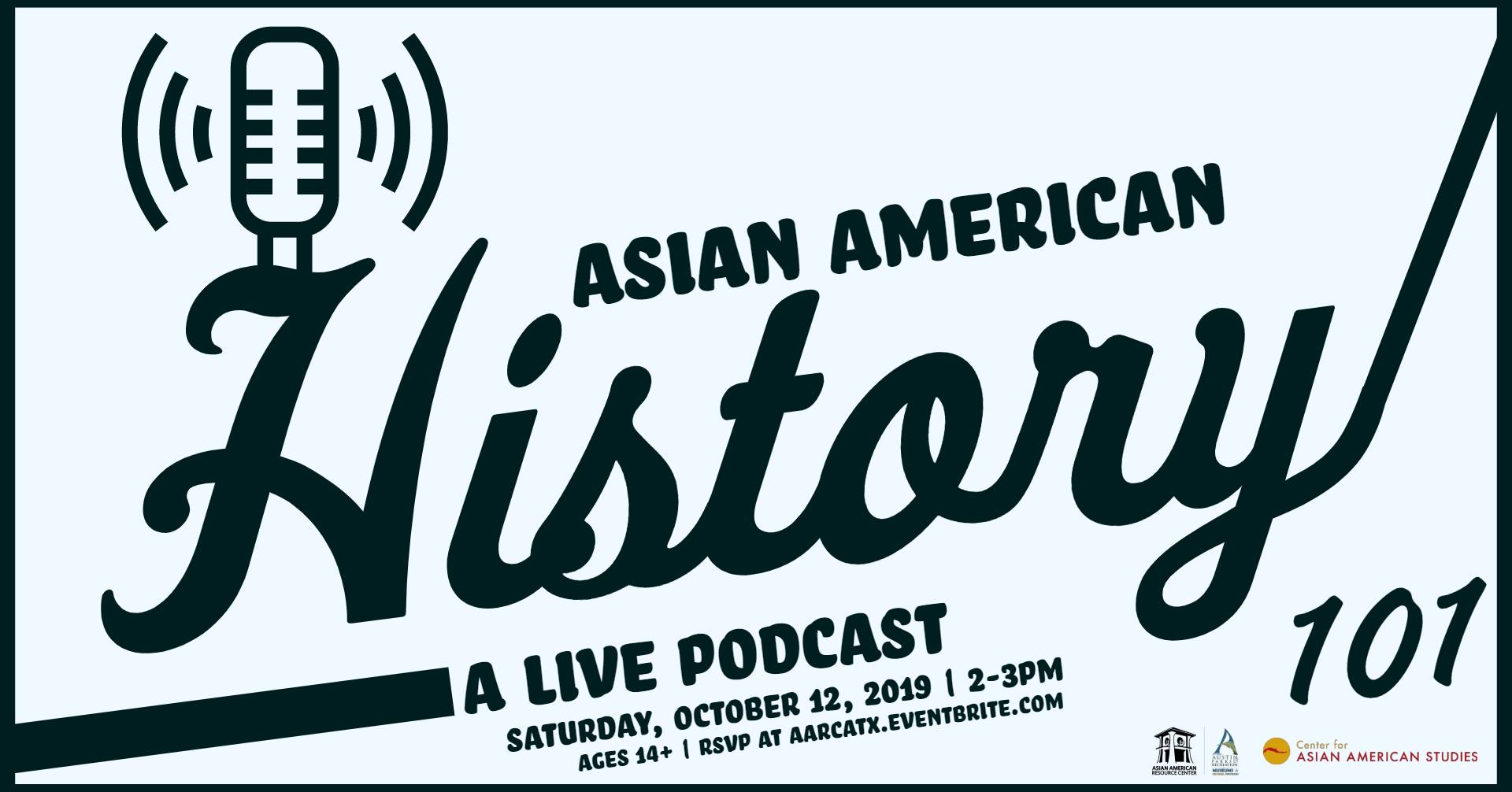 Asian American History 101: A Live Podcast
