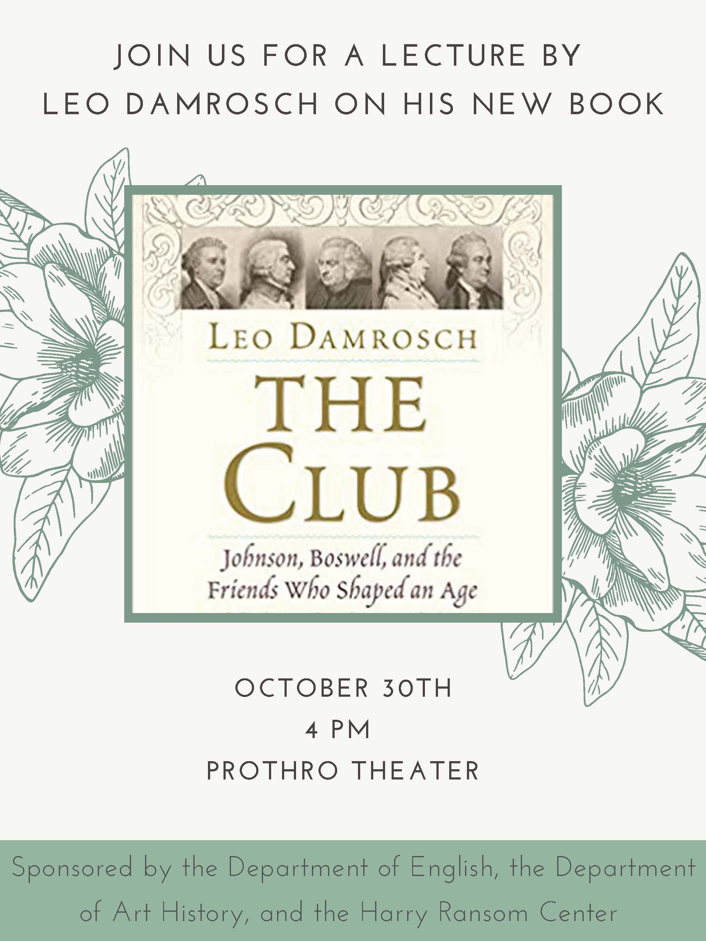 Leo Damrosch Lecture on The Club **TIME CHANGE