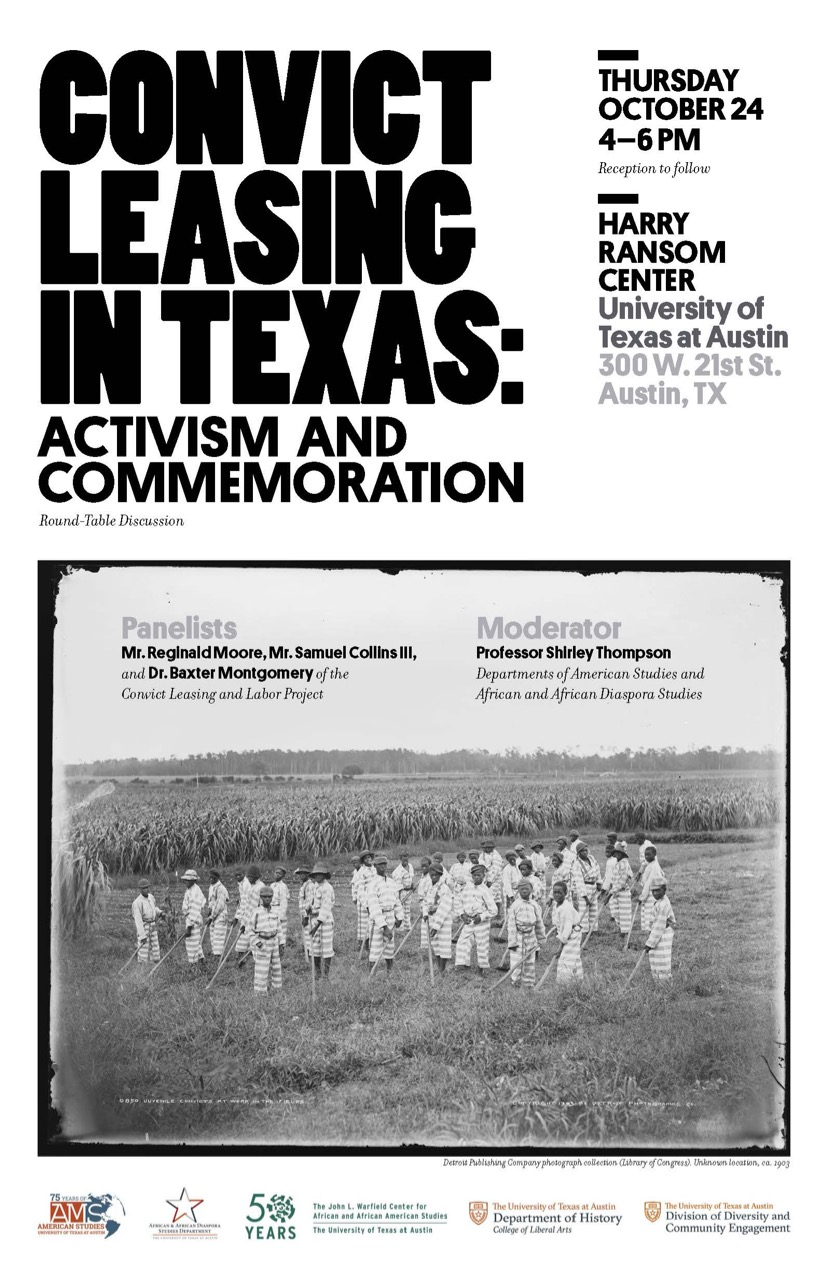 Roundtable Discussion - Convict Leasing in Texas: Activism and Commemoration