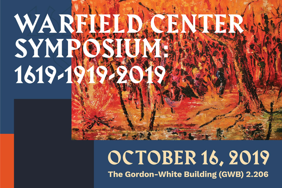 Warfield Center Symposium: 1619-1919-2019
