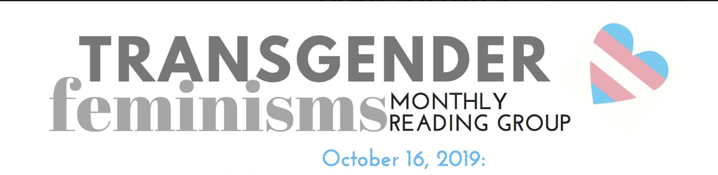 October Transgender Feminisms Reading Group!