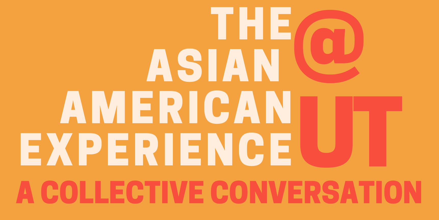 The Asian American Experience: A Collective Conversation