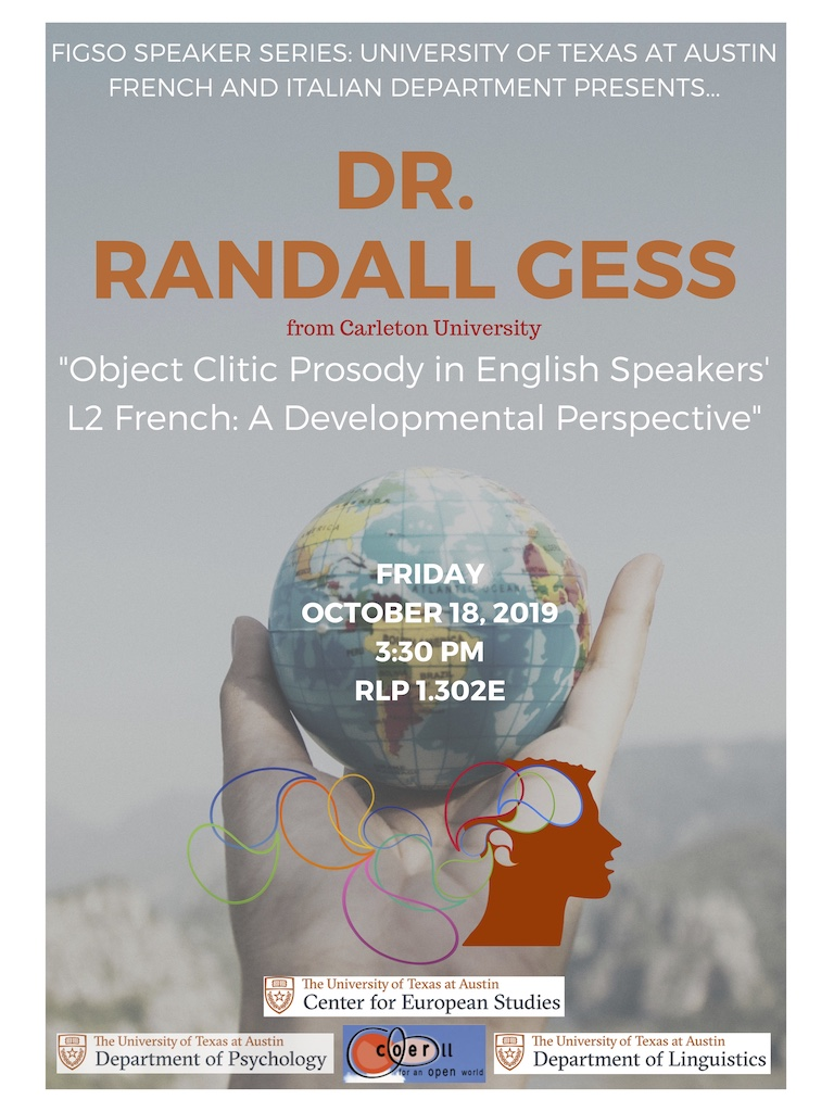 Lecture: Object Clitic Prosody in English Speakers' L2 French: A Developmental Perspective by Dr. Randall Gess (Carleton University)