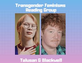 Transgender Feminisms Monthly Reading Group