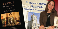 Prof. Virginia Garrard-Burnett publishes two new books on Protestantism in Guatemala