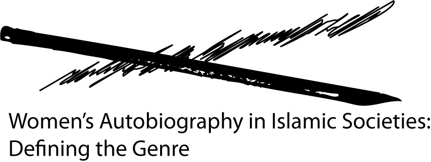 Women's Autobiography in Islamic Societies: Defining the Genre