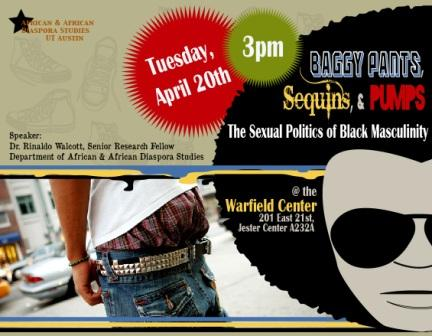 Baggy Pants, Sequins, & Pumps: The Sexual Politics of Black Masculinity