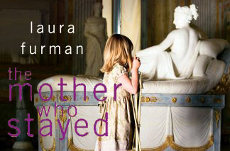 Laura Furman publishes short story collection 'The Mother Who Stayed'