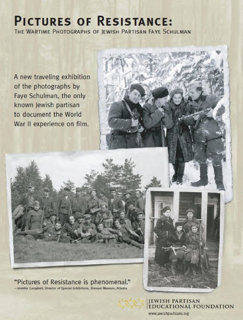 Exhibit: Pictures of Resistance, The Wartime Photographs of Jewish Partisan Faye Schulman