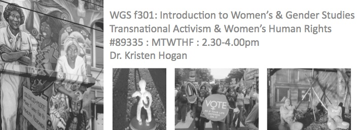 Summer 2011 - WGS f301: Introduction to Women's & Gender Studies Transnational Activism & Women's Human Rights