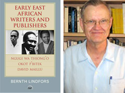 Professor Emeritus Bernth Lindfors publishes 'Early East African Writers and Publishers'