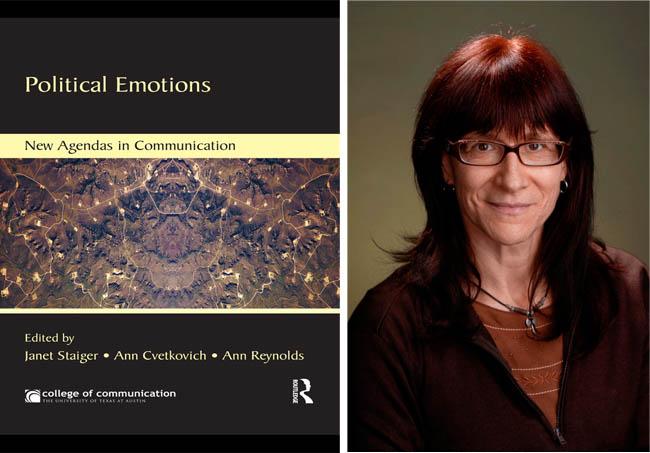Professor Ann Cvetkovich co-edits 'Political Emotions: New Agendas in Communication'