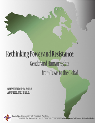 Rethinking Power & Resistance: Gender & Human Rights from Texas to the Global