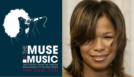 Associate Professor Meta DuEwa Jones publishes 'The Muse is Music: Jazz Poetry From the Harlem Renaissance to Spoken Word'