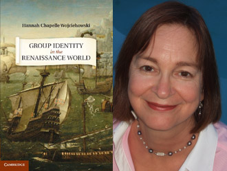 Associate Professor Hannah Chapelle Wojciehowski publishes 'Group Identity in the Renaissance World'