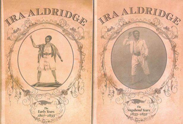 Professor Emeritus Bernth Lindfors publishes 'Ira Aldridge: The Early Years (1807-1833)' and 'Ira Aldridge: The Vagabond Years (1833-1852)'